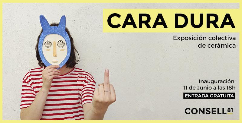 Exposición colectiva CARA DURA